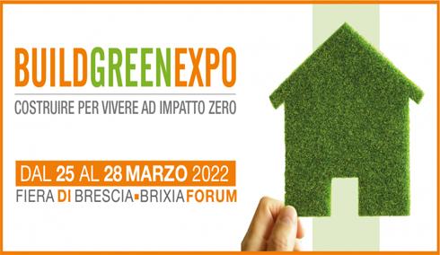 BUILD GREEN EXPO 2022 a BRESCIA