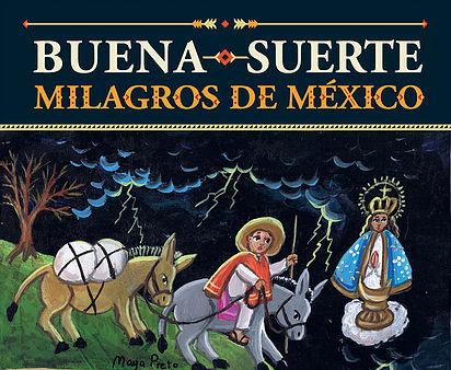 Buena Suerte - Milagros de México